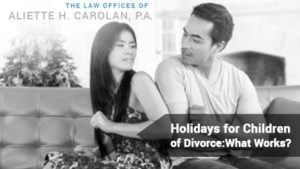 Florida Divorce And Holidays