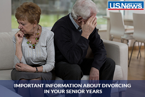 Important Information about Divorcing in Your Senior Years